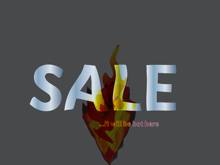 Hot sale here will be hot original text banner. Melting letters and tongues of fire. Colorful vector illustration. Editable elements for your design. Conceptual business vector design Illustration