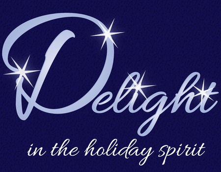 delightful: Find delight and happiness throughout the holidays.  Add this delightful graphic to your holiday d?cor like finger towels and table napkins.