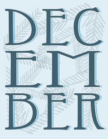 bough: Mark December, the most festive month of the year with this pine bough filled graphic.  Makes lovely holiday cards.