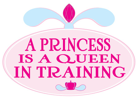 plaque: This stylish pink plaque displays a pronouncement of the princess.  Makes a great wall hanging.