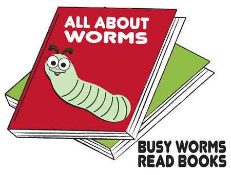 bücherwurm: Ein Buch alles �ber W�rmer f�r die wahre Leseratte Superspa� Bibliothek Kunst Illustration