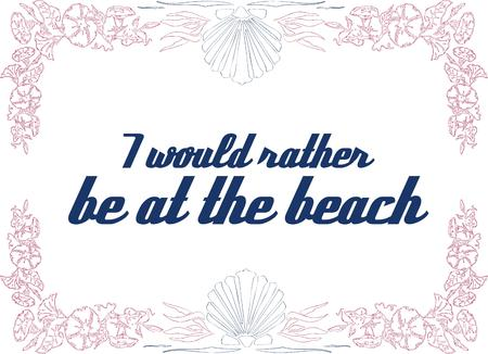 light hearted: Lovely floral frame surrounds a light hearted message.  Make a decoration for your beach house with this pretty design.