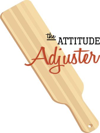 adjuster: Have a paddle for an attitude adjustment. Illustration