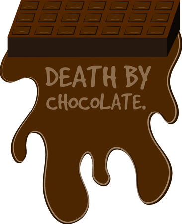 chocoholic: A chocolate lovers dream  both a bar and melted delight.  We love chocolate with everything. Illustration