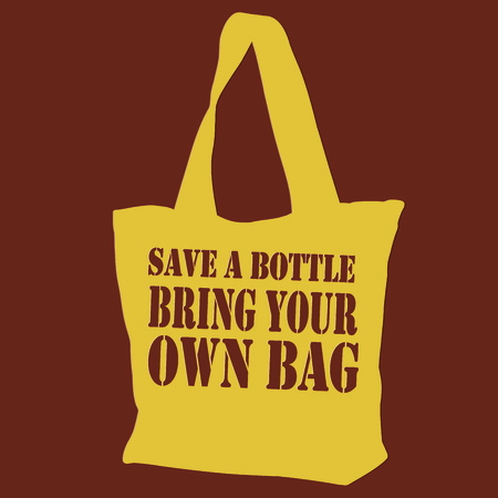 tote: Go green and carry your own bag.  This handy tote bag is a great addition to a sign to encourage use of reusable bags.