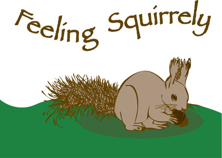 hes: This little squirrel is such a hard worker  Hes the perfect addition to your wilderness motif. Illustration