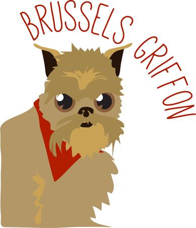 griffon: This spunky Brussels griffon is full of himself brimming with selfconfidence and gusto.  Not your typical dog to create the perfect gift for a special dog lover. Illustration