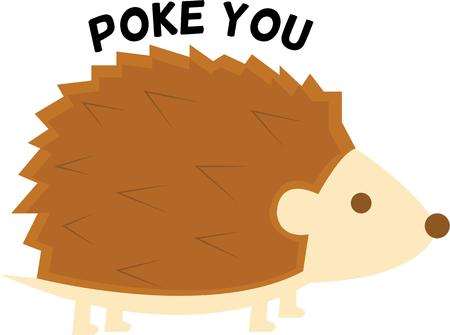 poke: Give a porcupine to an animal lover.