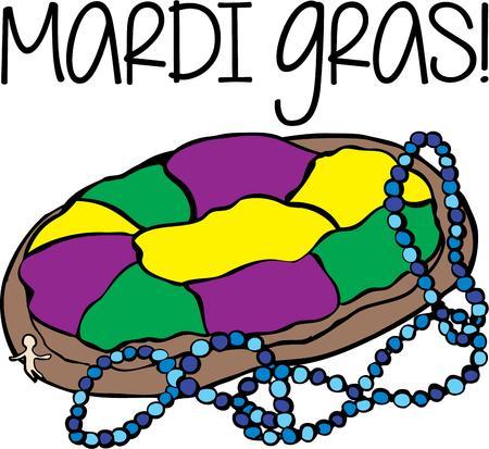 mardi gras: Celebrate Mardi Gras with a king cake.