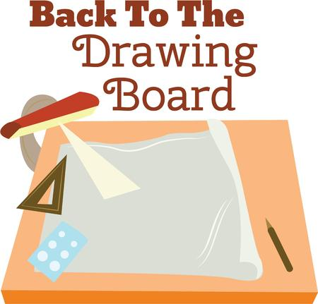 drafting table: An architect will like this saying for a company logo.
