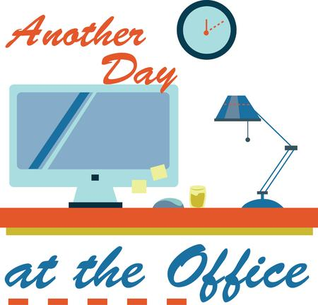 office cubicle: Decorate an office cubicle with a fun work day saying.