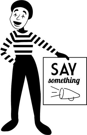 mime: A mime is a fun design to send a message. Illustration