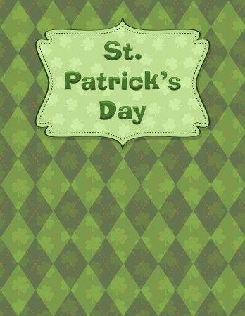 Design for St. Patricks day with placard on pattern. Vector