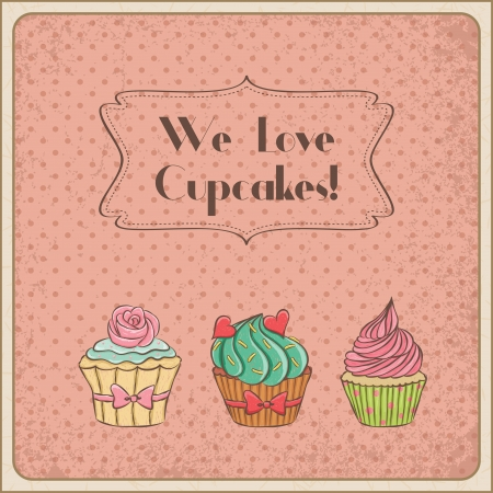 We love cupcakes vintage card. Vector