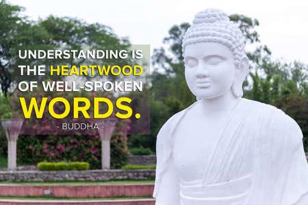 understanding is the,heartwood of well-spoken words - buddha Imagens