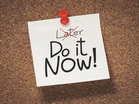 sticky: do it now, not later Stock Photo