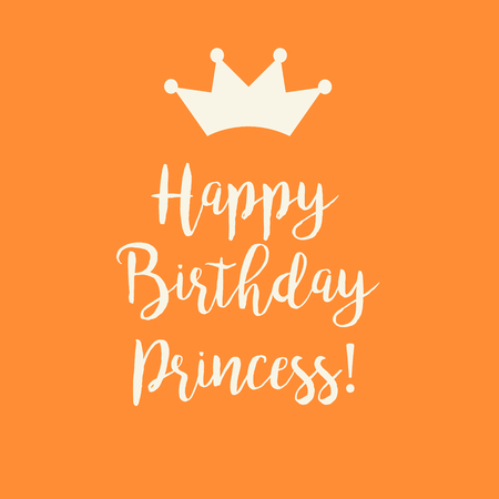Cute Happy Birthday card with a text and a princess crown on a orange background.