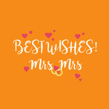 Cute wedding Best Wishes Mrs Mrs congratulations card for a lesbian couple with pink hearts and golden rings on orange background. Stock Photo