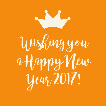 nye: Cute orange Wishing you a Happy New Year 2017 card with a crown. Stock Photo