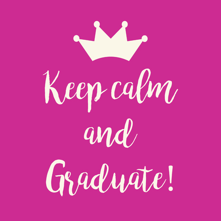 Cute pink keep calm and graduate greeting card with a crown. Çizim