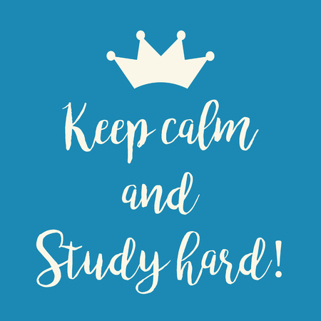 Cute blue Keep calm and Study hard motivational greeting card with a crown.
