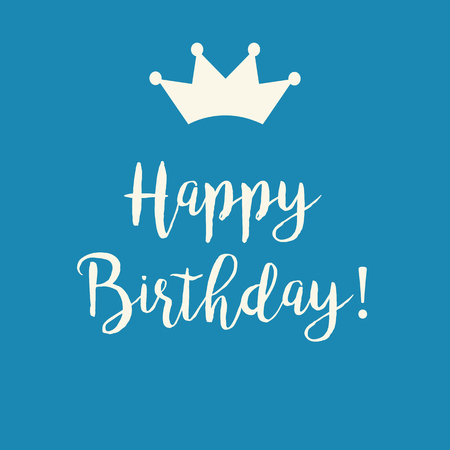 Cute Happy Birthday greeting card with a text and a crown on a blue background. 向量圖像