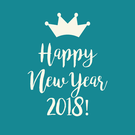 Cute simple teal blue Happy New Year 2018 greeting card with a crown. Illustration