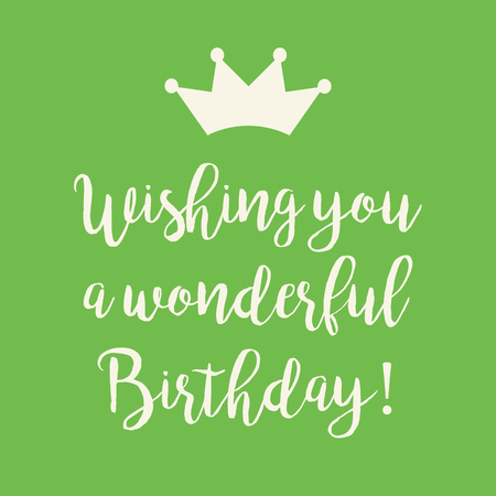 Cute Happy Birthday greeting card with a text and a crown symbol on green background.