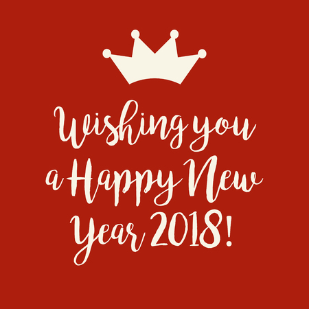 Simple red Wishing you a Happy New Year 2018 card with a crown. 版權商用圖片 - 91090466