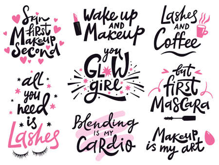 Beauty make up quote. Hand lettering cosmetic phrase, makeup inspiration quotes, beauty salon calligraphy lettering vector illustration icons set. Fashion saying for blog, social media Ilustración de vector