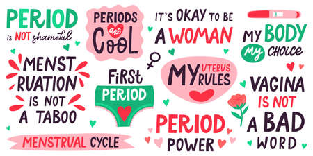 Menstruation lettering. Menstrual cycle quotes, my uterus my rules, menstruation is not taboo. First periods lettering vector illustration set. My body my choice, female motivational saying