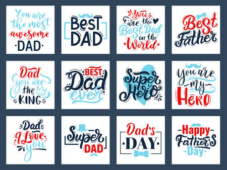 Fathers day calligraphy quotes. Hand drawn fathers day quote cards, best dad lettering vector illustration set. Happy fathers day calligraphy phrases