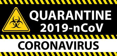 A poster with toxic biohazard sign with Quarantine 2019-nCoV Coronavirus warning