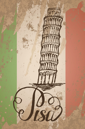 Vector illustration, Pisa label with hand drawn Leaning tower of Pisa, lettering Pisa and italian flag Illustration