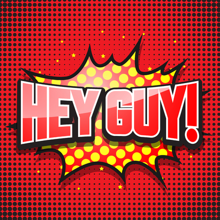 biff: Hey guy. Comic Speech Bubble. Vector illustration