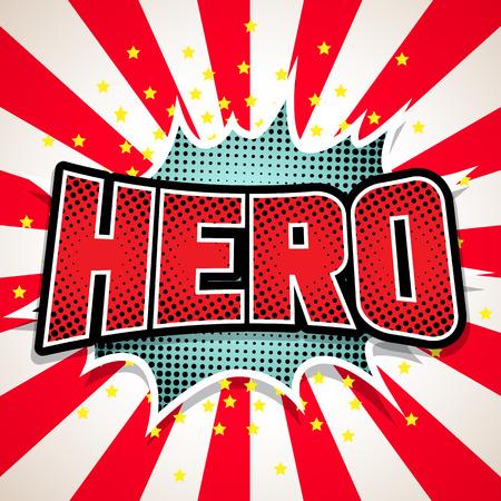 action hero: Hero Comic Speech  Bubble. Vector illustration Illustration