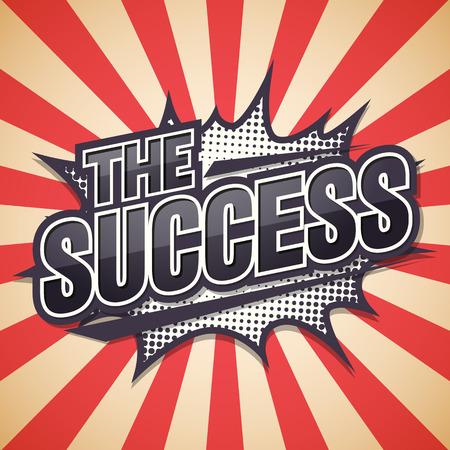 successfully: Retro poster, The Success, Vector illustration.