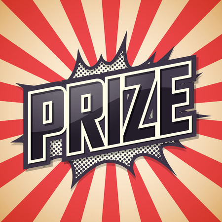 rewarded: Prize. Poster Comic Speech Bubble. Vector illustration.