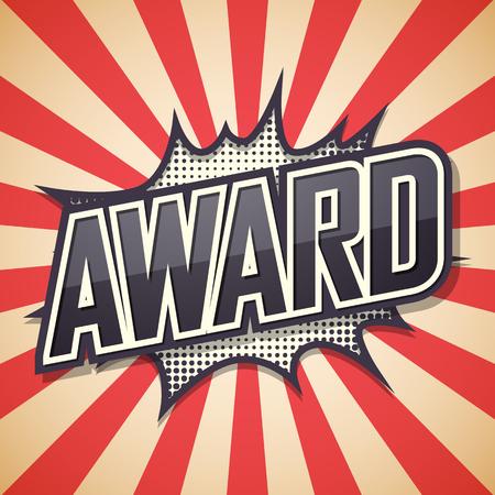 rewarded: Award. Text Comic Speech Bubble.