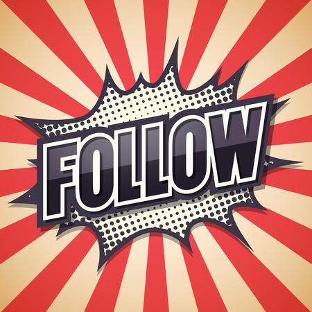 follow: Follow, Comic Speech Bubble, illustration. Illustration