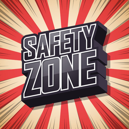 Safety zone, speech bubble text shadow, retro background illustration.