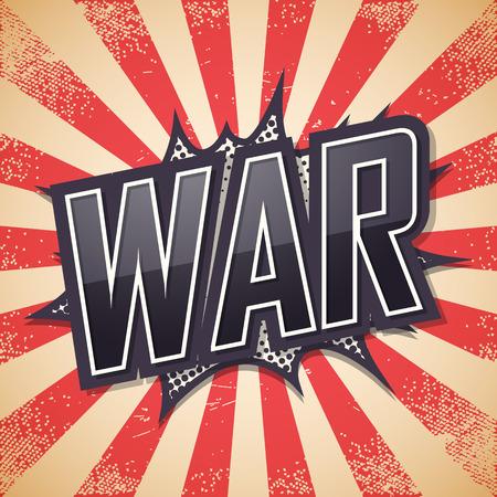 War, speech bubble text, retro background Vector illustration
