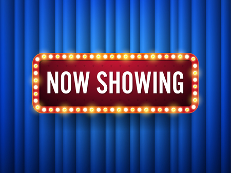Now showing. text with electric bulbs frame on blue background. Vector illustration.