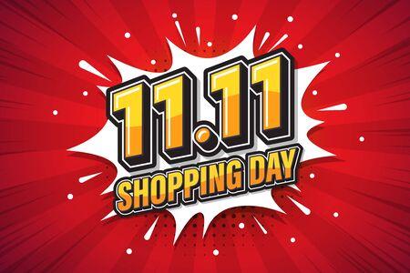 11.11 Shopping day font expression pop art comic speech bubble. Vector illustration
