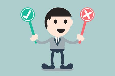between: business cartoon vector, businessman choose between check mark or wrong mark
