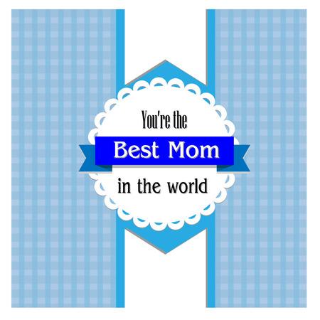 at best: Best mom vector Illustration