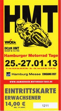 tage: HAMBURG, GERMANY - JANUARY 26: The HMT ticket  on January 26, 2013 at HMT (Hamburger Motorrad Tage) expo, Hamburg, Germany. HMT is a large motorcycle expo