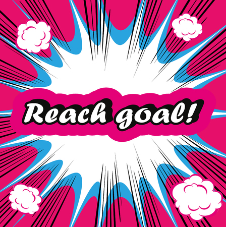 exceeding: Reach goal ! concept boom background Reaching Your Goal