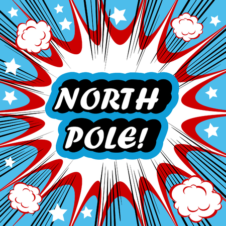north pole: Retro background Design Template boom with word NORTH POLE Comic book background