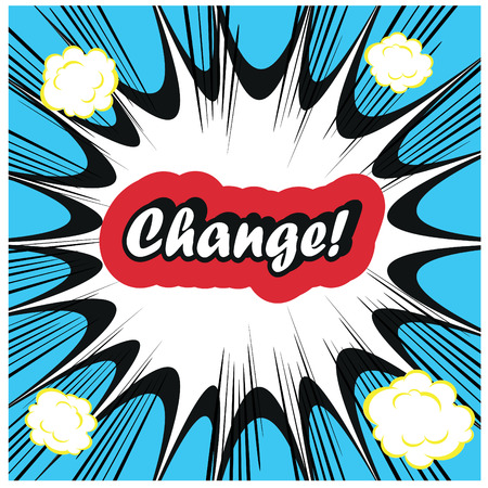 next day: Change - management concept  word on retro pop art boom background
